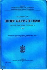 Statistics of Electric Railways of Canada 1933 Train Book Bureau of Statistics