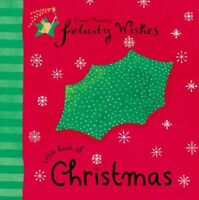 Felicity Wishes: Little Book Of Christmas by Thomson, Emma Hardback Book The