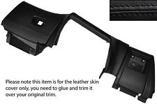 BLACK LEATHER LOWER DASH DASHBOARD TRIM SKIN COVERS FITS BMW 5 SERIES E39 95-03