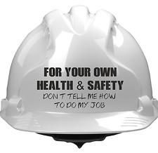 Hard Hat Humor Safety Hat Sticker H&S Sticker Site Warning Sticker Bosses Hat