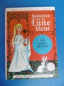 ENID BLYTON - HISTOIRES DE LA LUNE BLEUE - BIBLIOTHEQUE ROSE - HACHETTE