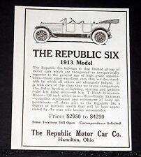 1913 OLD MAGAZINE PRINT AD, THE REPUBLIC SIX, THAT LIMITED GROUP OF MOTOR CARS!