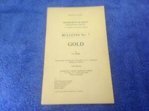 Department of Mines Geological Survey - Bulletin No.7  GOLD By E.J. Kenny Book
