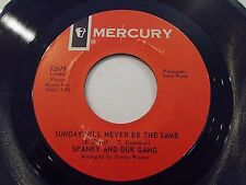 Spanky & Our Gang Sunday Will Never Be The Same / Distance 45 1967 Vinyl Record