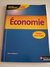 ECONOMIE  , EDITION MISE A JOUR . REFLEXE 1ère STG .