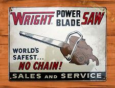 "TIN SIGN ""Wright Power Blade Saw"" Rustic Garage Tool Wall Decor"