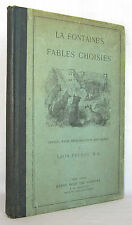 La Fontaine's Fables Choisies Introduction By LEON DELBOS Circa 1895