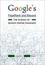 Google's PageRank and Beyond: The Science of Search Engine Rankings by Langvill