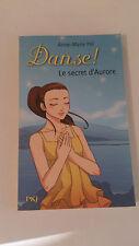 22. Danse ! Le secret d'Aurore - Anne-Marie POL