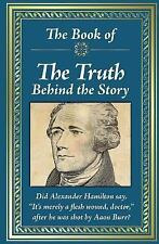 Book of the Truth Behind the Story (2017, Hardcover)
