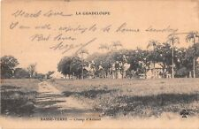 Guadeloupe postcard Basse-Terre Champ d'Arbaud ca 1904