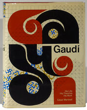 Gaudi Life Work Theories Cesar Martinell 1975 English edition Catalan buildings