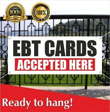 EBT CARDS ACCEPTED HERE Banner Vinyl / Mesh Banner Sign Flag  Retail Electronic