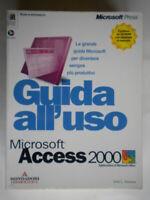 Guida all'uso di Microsoft Access 2000Viescas Mondadori informatica no cd rom