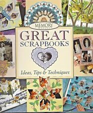 Memory Makers Great Scrapbooks Ideas, Tips & Techniques - Hardback