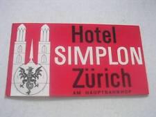 Unused Vintage Hotel Simplon Zurich Am Hauptbahnhof Luggage Label