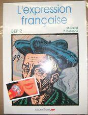 L'expression française - BEP 2 - David - Delienne - Techniplus - Manuel scolaire