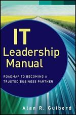 IT Leadership Manual: Roadmap to Becoming a Trusted Business Partner-ExLibrary