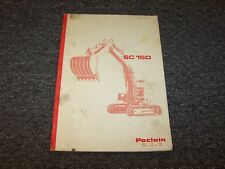 Poclain SC150 Hydraulic Track Excavator Owner Operator User Guide Manual Book