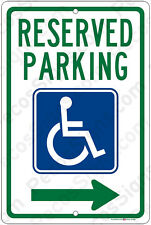 Handicap Reserved Parking Right Arrow Aluminum Sign 8 x 12 Made in USA UV Pro