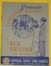 Gray Line Condensed History of New Orleans 1930s Great information Nice See!
