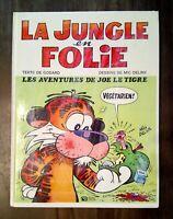 BD LA JUNGLE EN FOLIE n°1 Les aventures de Joe le Tigre - Godard - TBE - EO