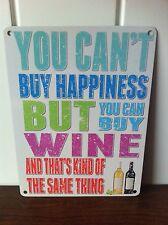 Funny Retro Letrero De Metal Humor » no se puede comprar la felicidad, pero usted puede comprar vino... »