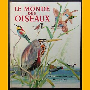 LE MONDE DES OISEAUX Pierre Probst Encyclopédie 1965