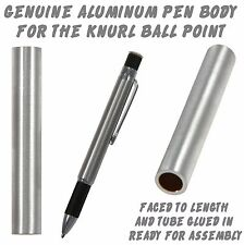 One (1)  Knurl Raw Aluminum Ballpoint Pen Body / Blank #111