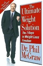 The Ultimate Weight Solution by Dr. Phil McGraw
