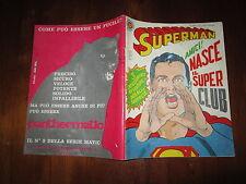 SUPERMAN N°575 APRILE 1967 MONDADORI EDITORE 1° NUMERO GIGANTE CON 1° EPISODIO