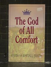 The God of All Comfort by Hannah Whitall Smith 1997 Paperback 188