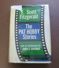 THE PAT HOBBY STORIES by F. Scott Fitzgerald - 1st/1st HCDJ 1962 - A
