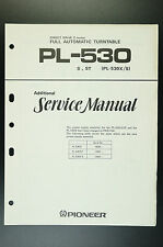 PIONEER pl-530 ORIGINALE additional Service-Manual/Manuale/Schema Elettrico! o26