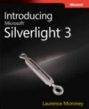Introducing Microsoft Silverlight 3 by Moroney, Laurence
