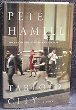 Hamill, Pete.  Tabloid City.  Signed, First Edition.