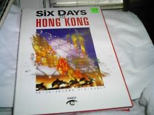 SIX DAYS IN HONG KONG   Society W.E. Chinese Photography 1997 Hard Cover