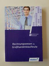 Rechnungswesen für Großhandelskaufleute (2011, Taschenbuch)
