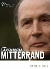 Francois Mitterrand: A Political Biography (Polity Political Profiles Series)