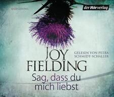 Sag, dass du mich liebst - Joy Fielding (Hörbuch)