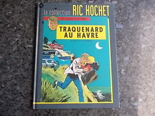 belle reedition ric hochet la collection traquenard au havre