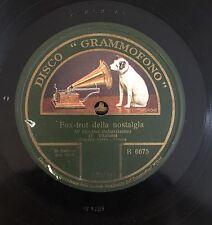"""RARE 78RPM 10"""" GRAMMOFONO R 6675 DANIELE SERRA FOX-TROT DELLA NOSTALGIA / ODETTE"""