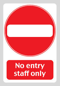 NO ENTRY STAFF ONLY Sign Sticker Vinyl Health and Safety 210mm x 297mm