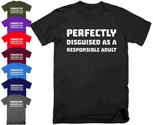 Mens RESPONSIBLE ADULT T Shirt Top Funny Rude Sarcastic Joke Novelty  S - 5XL