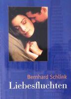 Liebesfluchten von Bernhard Schlink 2000 geb. Bestseller