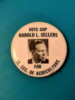 Vote GOP Harold L Sellers for IA Iowa Sec of Agriculture pin pinback button