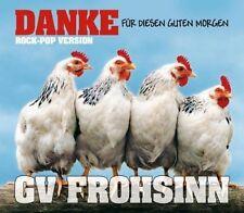 GV Frohsinn Danke für diesen guten Morgen-Rock-Pop Version (3 tracks.. [Maxi-CD]