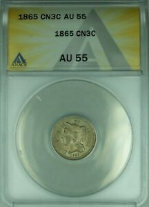 1865 3 Cent Nickel 3CN ANACS AU-55 Clashed Dies  (39A)