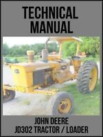 John Deere JD302 Tractor & Loader Technical Manual TM1089 On USB Drive