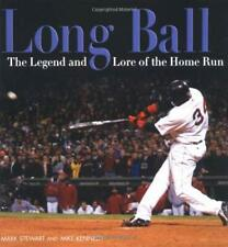 Long Ball : The Legend and Lore of the Home Run Library Binding M